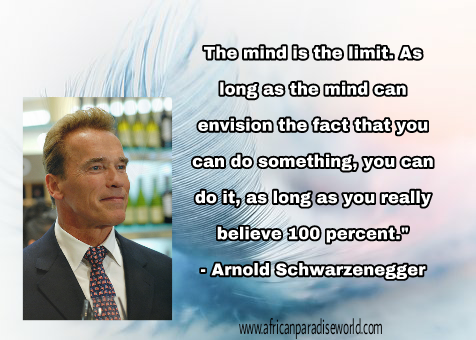 Best inspirational quotes:Arnold Schwarzenegger's quote